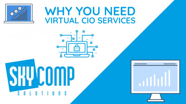 Why You Need Virtual CIO Services