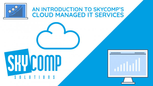 Skycomp's Cloud Managed IT Services