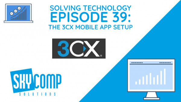 Solving Technology - Episode 39 - 3CX Mobile Setup: The Skycomp Solutions Logo